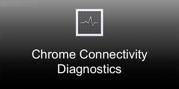 Herramienta de diagnóstico de conectividad de Chrome