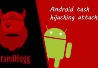 Strandhogg: Vulnerabilidad no parcheada de Android explotada activamente en la naturaleza