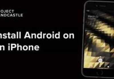 Ahora puedes tener Android en un iPhone con el 'Project Sandcastle'